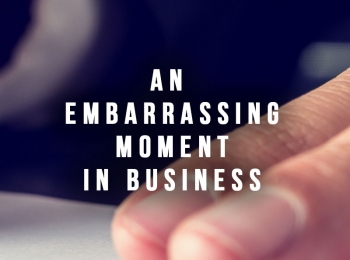 An Embarrassing Moment in Business – BCSC Disclosure
