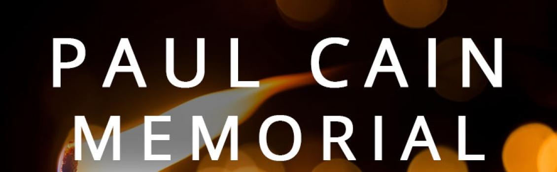 Paul Cain Memorial